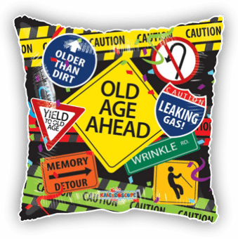 Old Age Ahead Signs