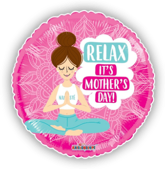 Relax Its Mothers Day